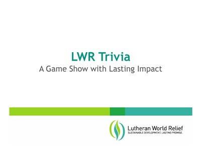 LWR Trivia Game